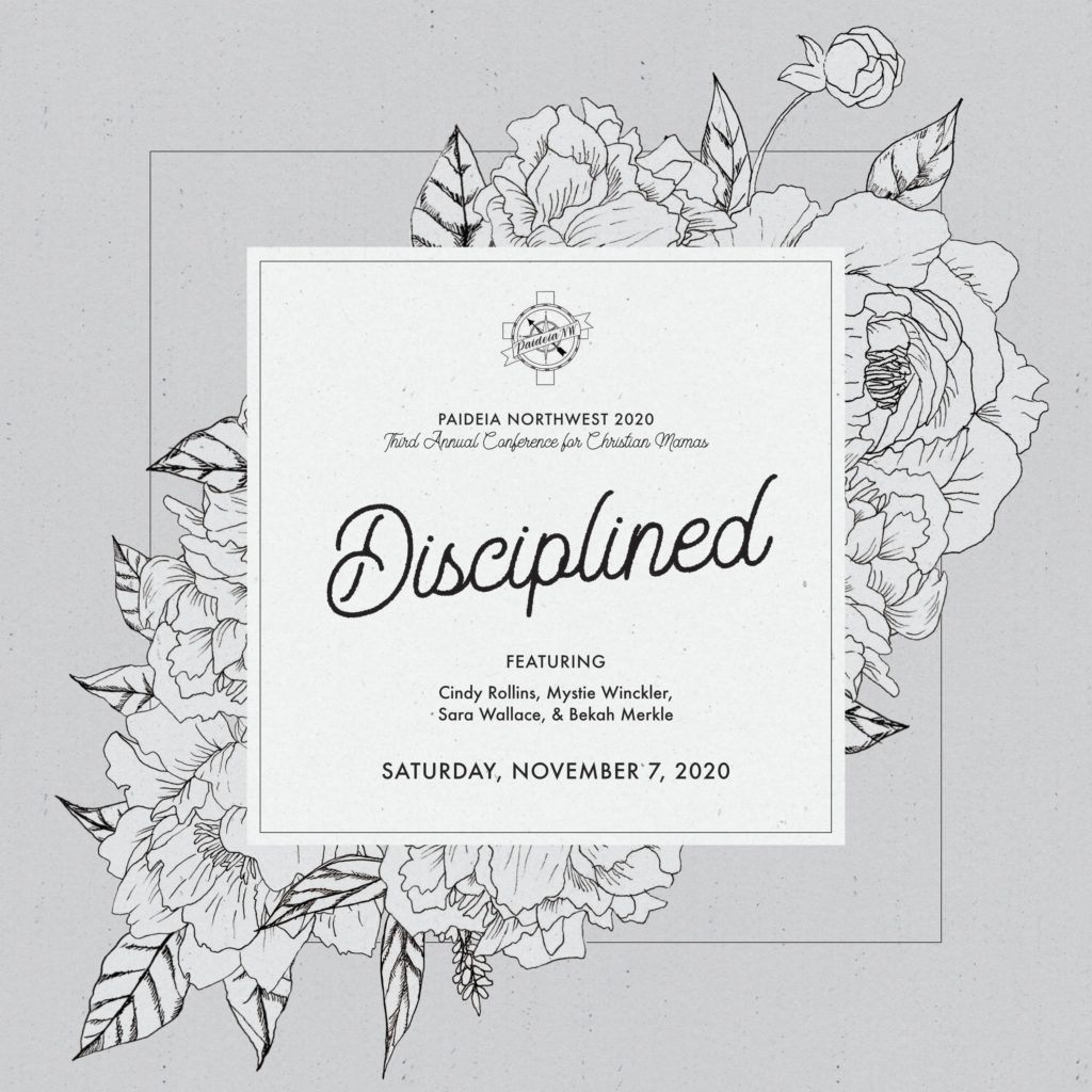 Disciplined 2020 – Paideia Northwest